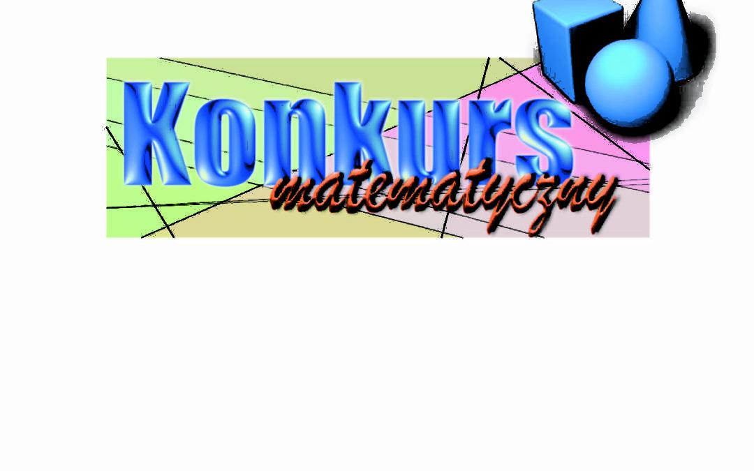 XV Szkolny Konkurs Matematyczny – sprawozdanie z I etapu