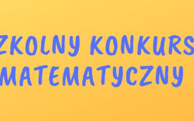 XVII  SZKOLNY KONKURS  MATEMATYCZNY