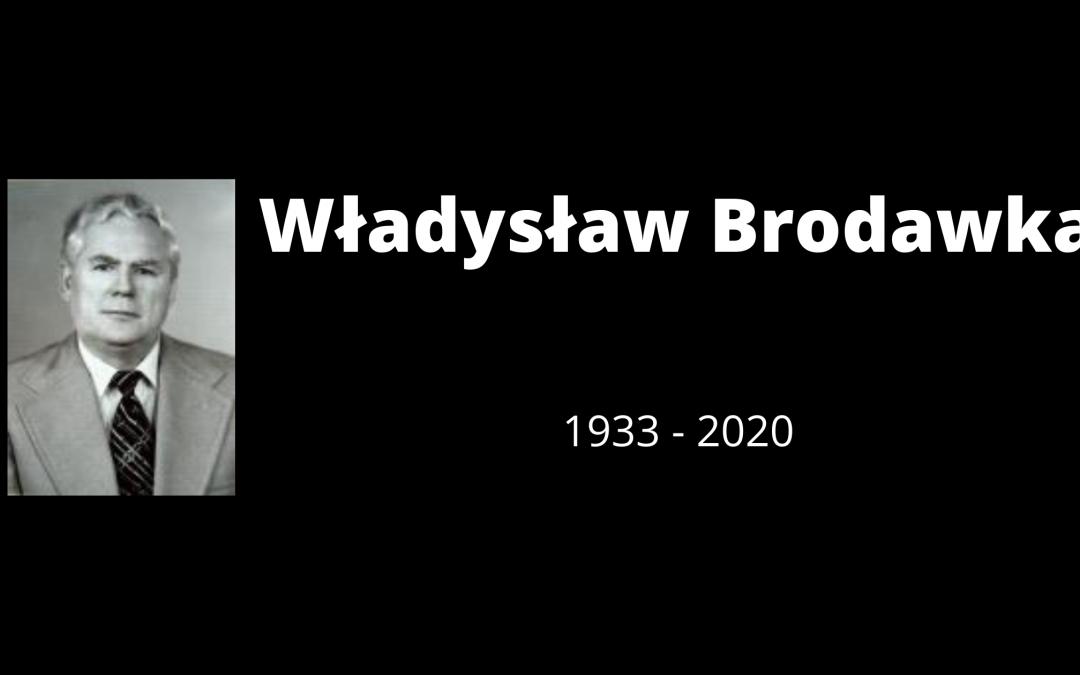 WŁADYSŁAW BRODAWKA – 1933-2020